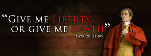 Give Me Liberty or Give Me Death by fourdaysfromnow