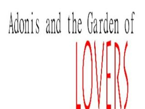 Adonis andthe Garden of Lovers