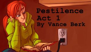 Pestilence -- Act One by NicanorJourney
