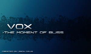Vox Bliss by arontd