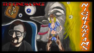 Cinema Snob Nightdreams by ShaunTM