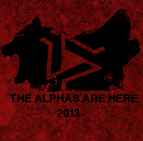 The alphas are here by Dalidarling