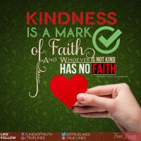 Kindness Quote by TTrueLines