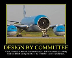 Design By Committee Motivational Poster by DaVinci41