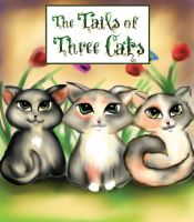 The Tail of Three Cats by JunebugHardee