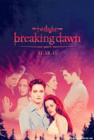 Breaking Dawn Poster .1 by MyShinyBoy