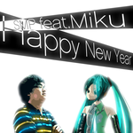 SMP feat.Miku - Happy New Year [Complextro] by DjSMP