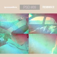 Psd #09 - Reminisce. by IgnoranceEditions