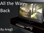 All the Way Back by areg5