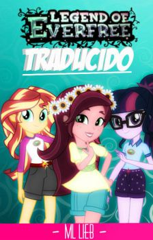 Legend Of Everfree (Traducido) by violetteraMLP
