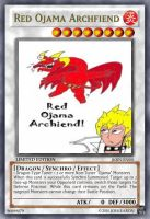 Red Ojama Archfiend Card by prfctcellrulz