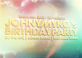 Johny Myko's Birthday Party by BK1LL3R