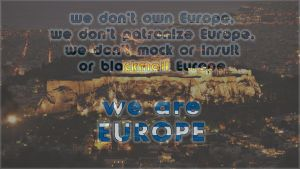 We Are Europe by taftar