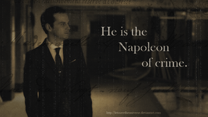 The Napoleon of crime. by LetsSaveTheUniverse