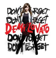 Demi Lovato ''Don't Forget'' by izelgunescagrr
