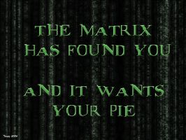 Matrix Pie by MadWog