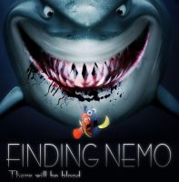 Finding Nemo-Thre wll be blood by Blacklemon67