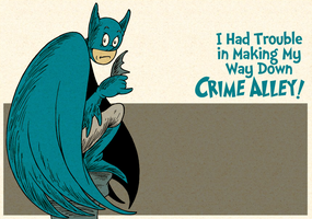 I Had Trouble in Making My Way Down Crime Alley by DrFaustusAU