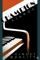 Champion Pianos by Spetit05