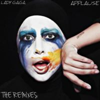 Lady Gaga - Applause: The Remixes by MonsterH2O