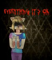 Everything it's okay- read description [ PL ] by 3Chelsea3