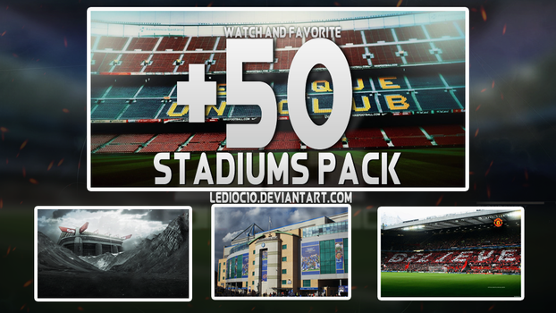 STADIUM PACK +50 STADIUM WALLPAPER by ledioc10