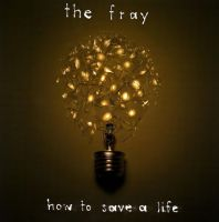 The Fray - How to Save a Life by rrunawayss