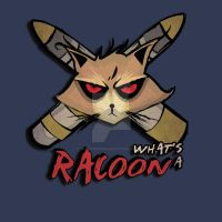 WHAT'S A RACOON? by TheReverieDesigns