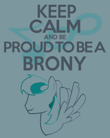 Keep Calm and be Proud to be a Brony by thegoldfox21