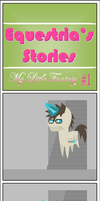 Equestria's Stories - My Little Fantasy #1 by Zacatron94