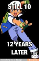 Ash Ketchum is immortal by 1T1S1T