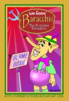 Baracchio: Socialist President by Conservatoons