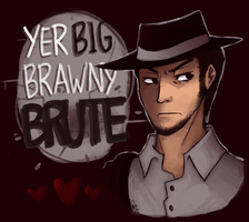 Hearts Boxcars: Yer Big Brawny Brute by Mossygator