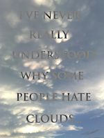 About Clouds... by TheDrifterWithin