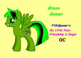 Green Gamer - MLP: FiM OC by F4fullpower