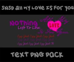 SNSD All My Love is For You Text PNG Pack by Kpopified