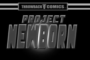 Throwback present Project Newborn by RWhitney75