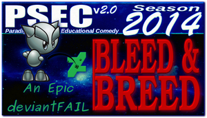 PSEC 2014 Bleed and Breed by paradigm-shifting