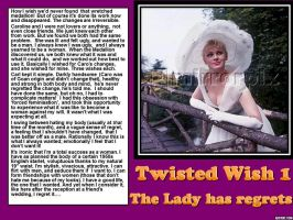 Twisted Wish 1 : The Lady has regrets by p-l-richards