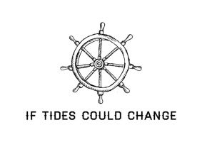 If Tides Could Change  - Logo by HitTheDeck
