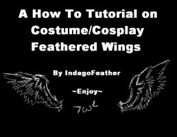 Angel wing cosplay tutorial by IndagoFeather