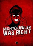 Nightcrawler was right by PencilInPain