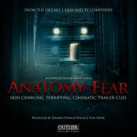 Outlier Trailer Music: Anatomy of Fear by NewRandombell