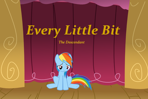 Every Little Bit, Chapter 2 by TheDescendantofKehAn
