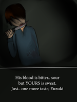 Your blood tastes sweet by darkharukan