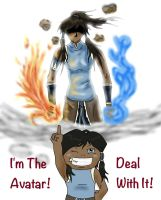 I'm the Avatar, Deal With It! by Ram3nLuvr666