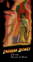 Indiana Bones: and the Kennel of Doom by TateShaw