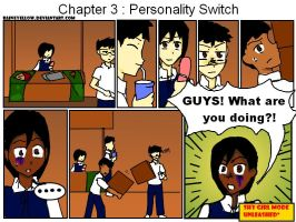 Chapter 3 : Personality Switch by RaineYellow