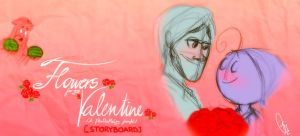 [STORYBOARD] - Flowers for my Valentine REANIMATED by ScribbleNetty