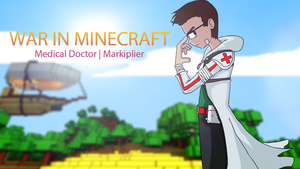 Markiplier | War In Minecraft Poster by Rickkmurray